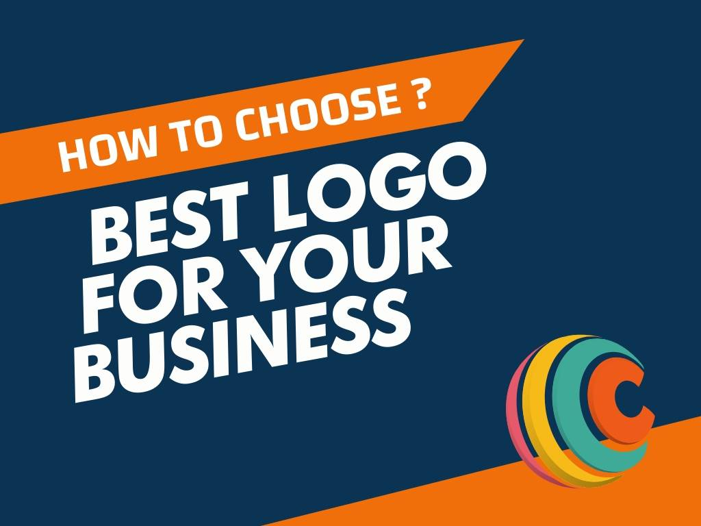 How to Choose the Best Logo for Your Business