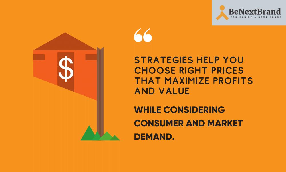 Choose right Price Strategies