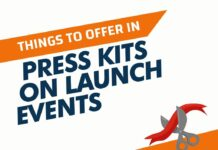 Things to offer in the Press kits on Launch Events