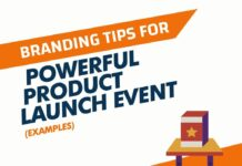 Powerful Product Launch Event Branding Tips