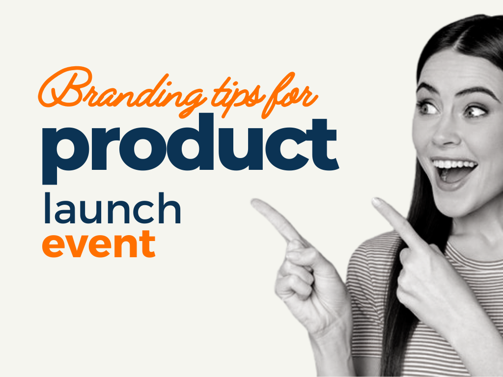 branding tips for product launch event