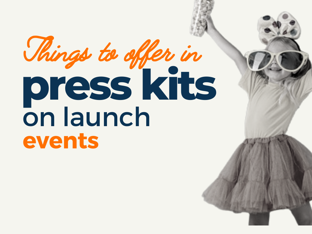 things offer in press kits on launch events