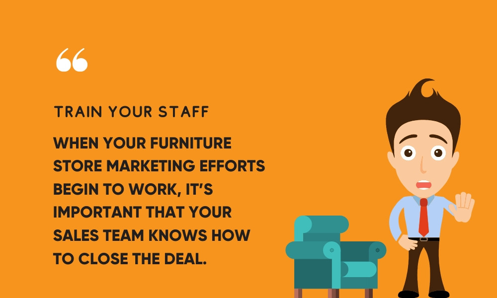 train your staff tips build furniture brand