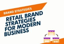 Retail Brand Strategies for Modern Business