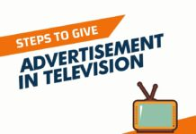 Steps to Give Advertisement in Television