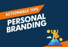 Actionable Personal Branding Tips