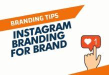 Instagram Branding Tips for Your Brand