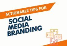 Actionable Tips for Social Media Branding