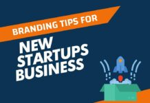 Essential Branding Tips for New Startups Business