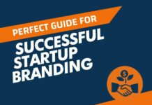 The Perfect Guide for Successful Startup Branding