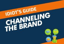Idiot's Guide of Channeling the Brand