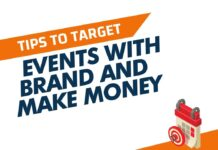 Target Events with brand and Make Money