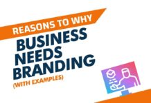 Reasons Why Your Business Needs Branding