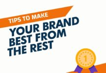 Tips to Make Your Brand Best From the Rest