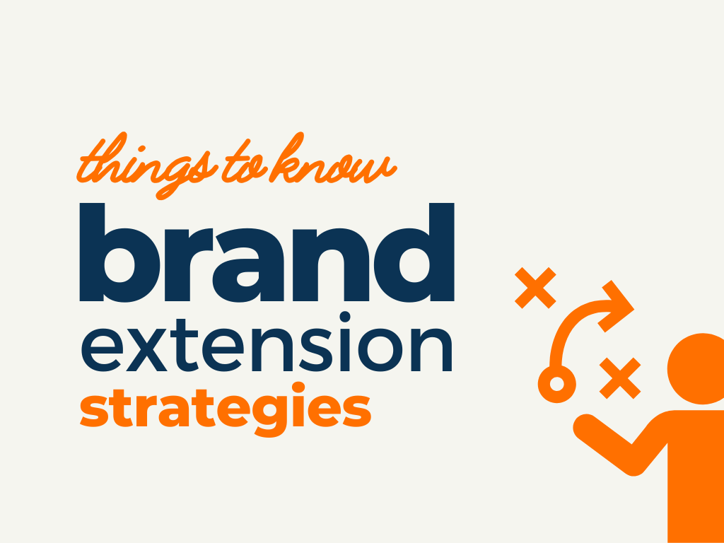 Brand Extension Strategies You Need Know