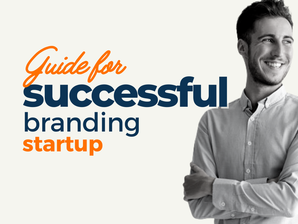 Guide for Successful Startup Branding