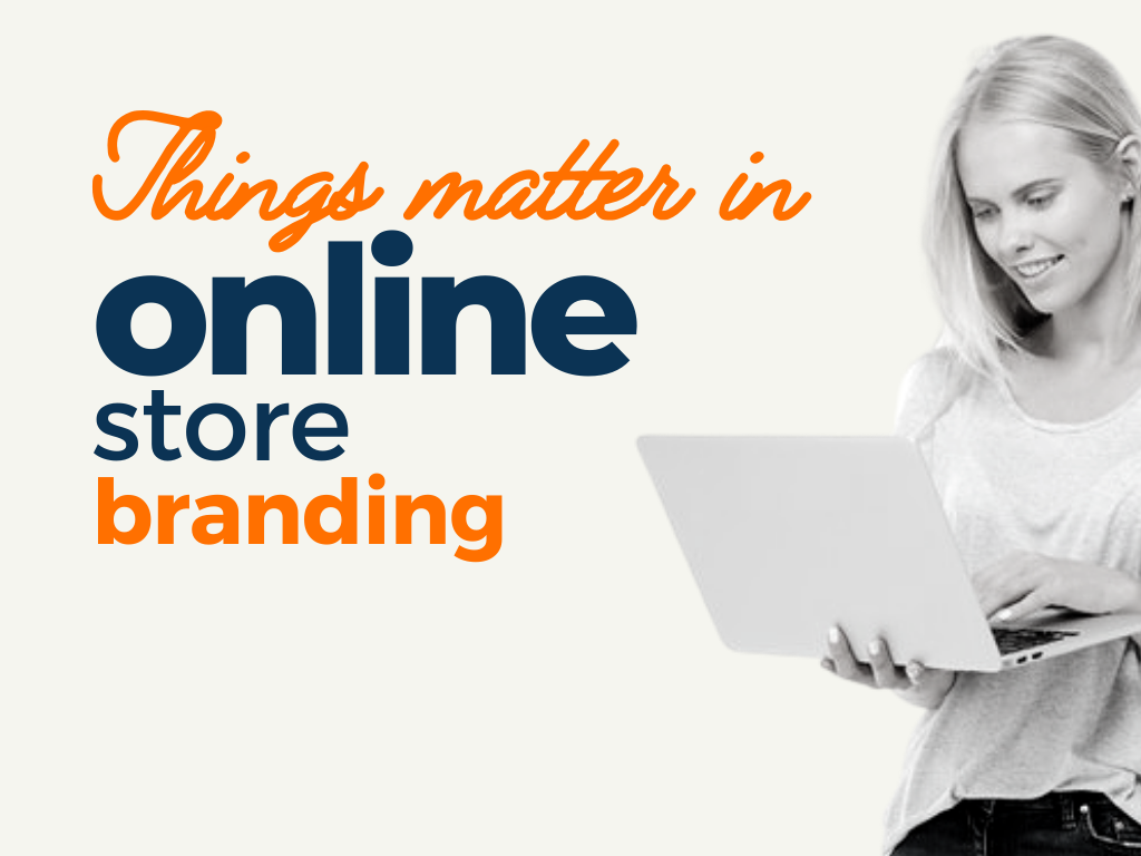 things matter for online store branding