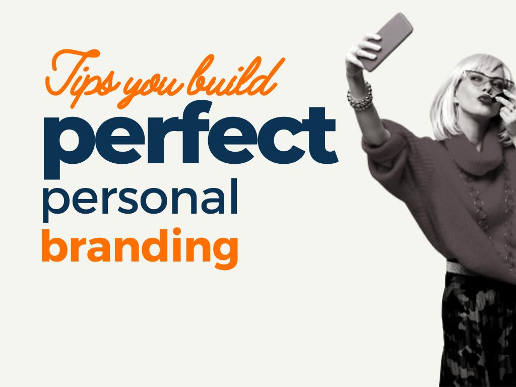 tip build perfect personal branding