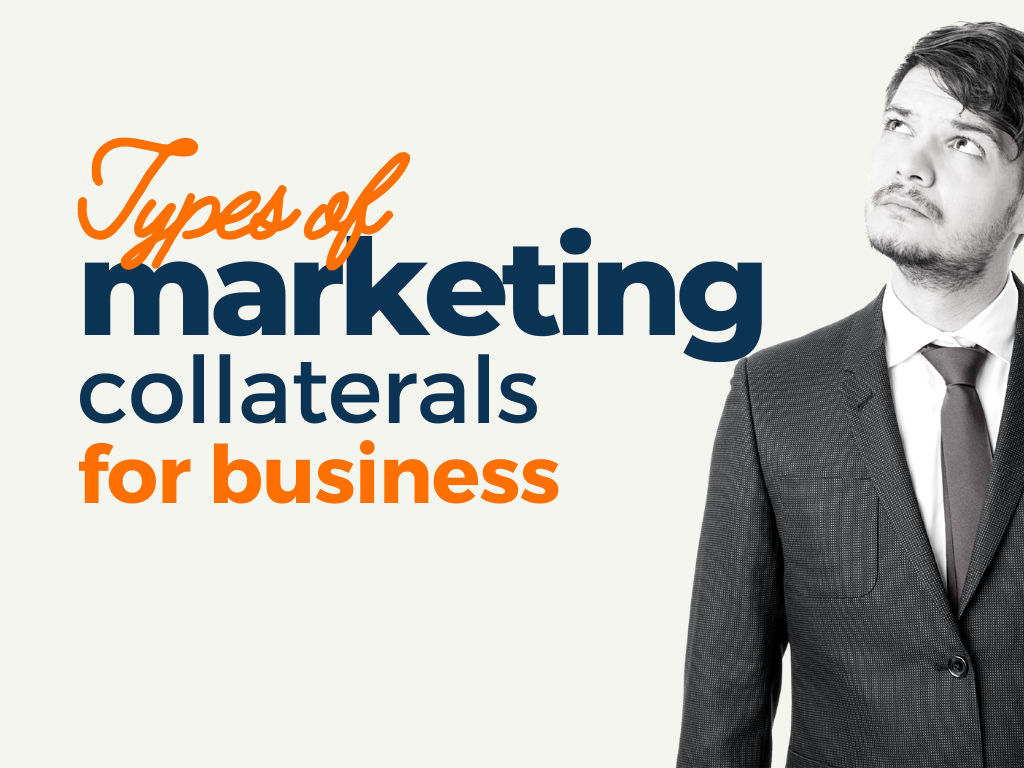 types of marketing collaterals for business