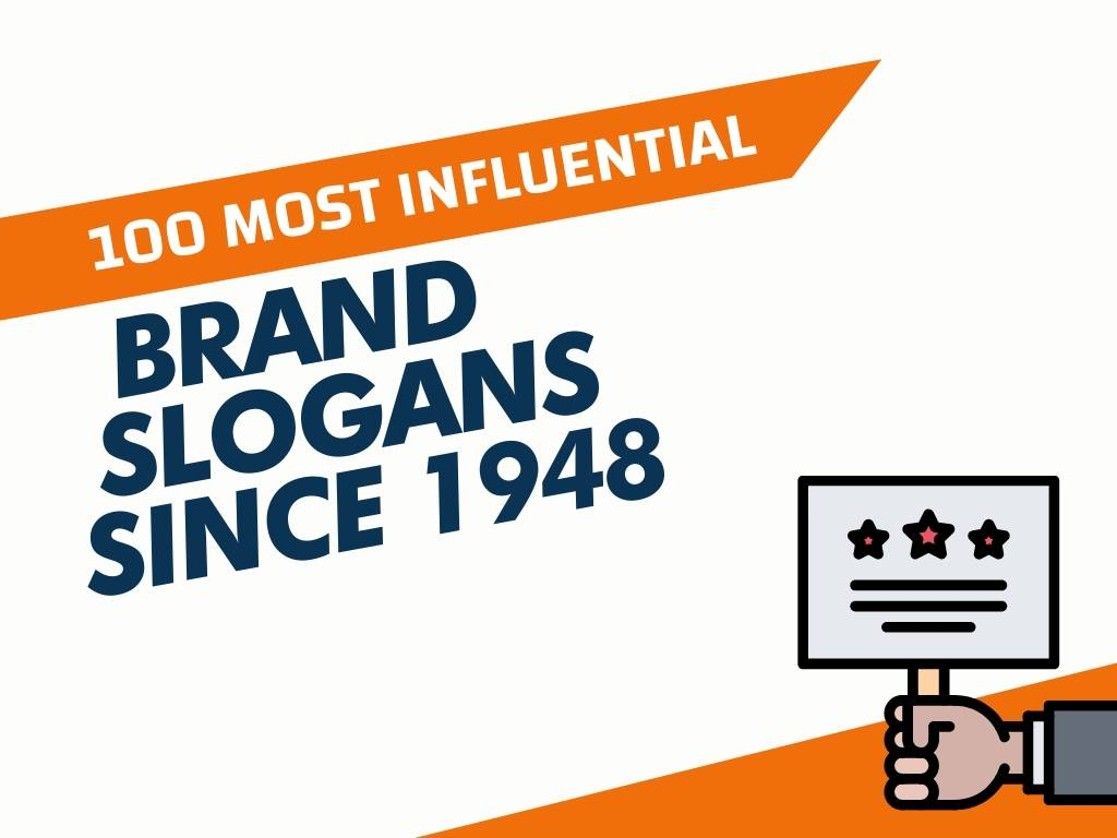 Most Influential Brand Slogans Since 1948