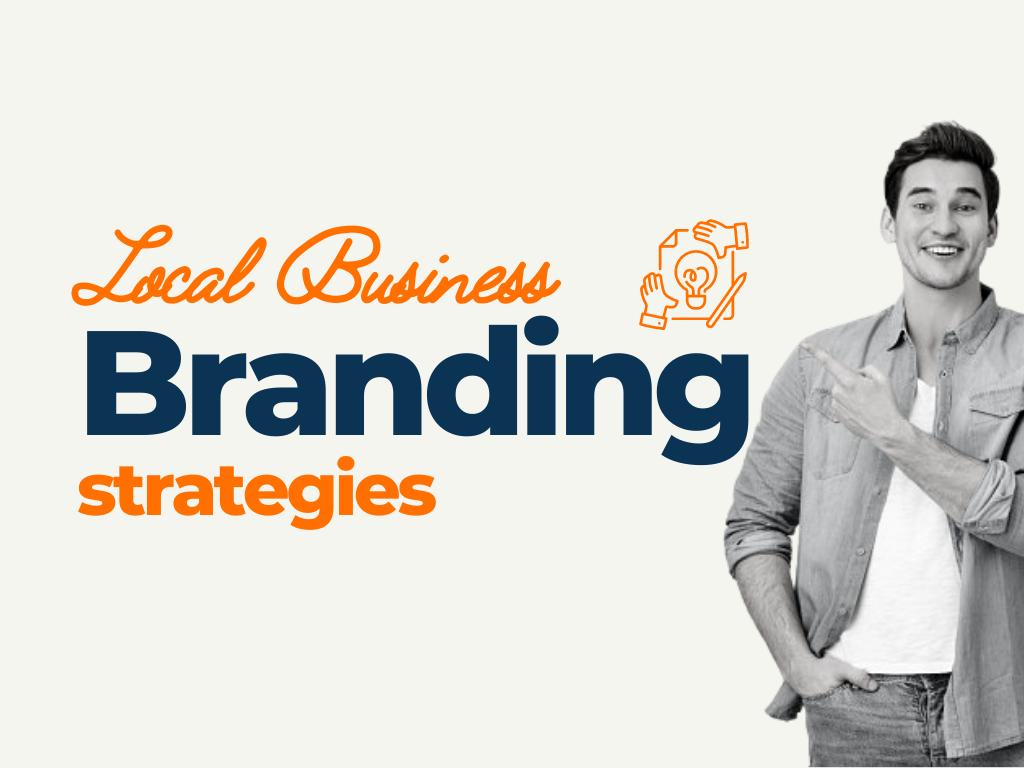 local business branding strategies