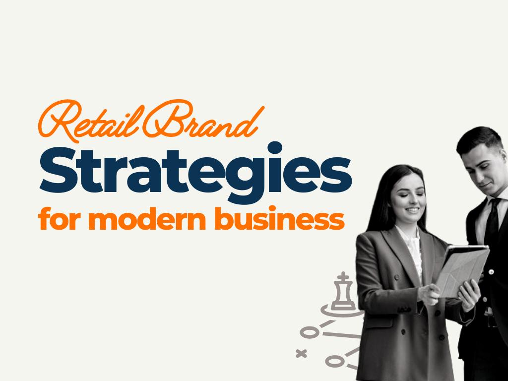 retail brand strategies