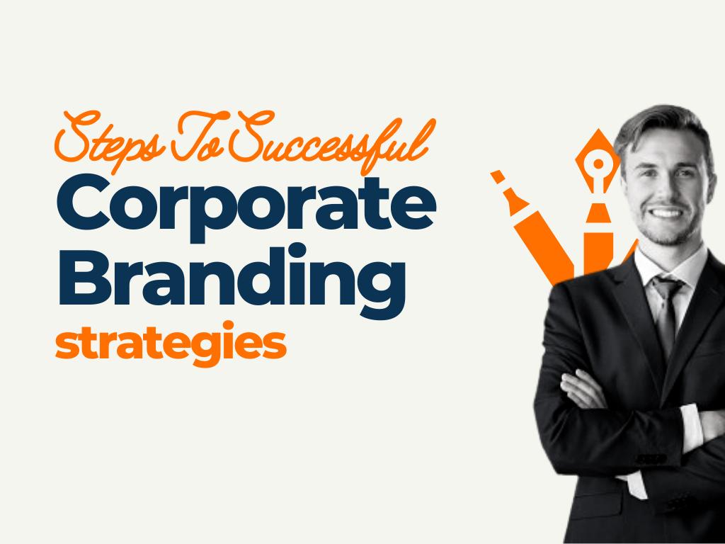 Corporate Branding Strategies