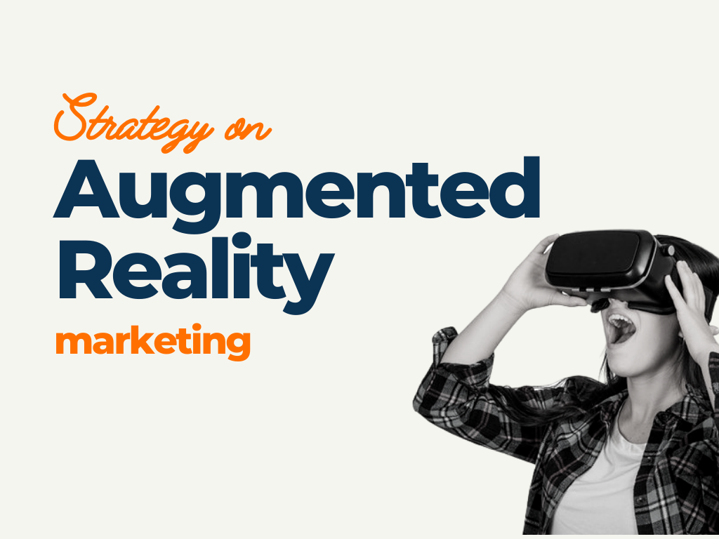 strategies for augmented reality marketing