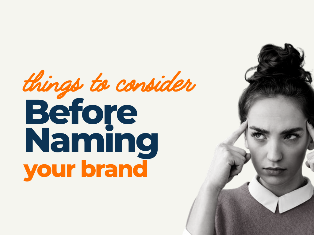 things consider before naming brand
