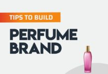 Tips to Build a Perfume Brand from scratch