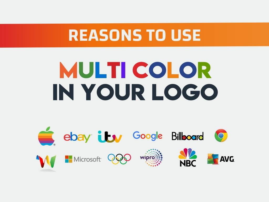 Reasons to use Multi color in your logo