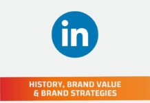 LinkedIn History, Brand Value and Brand Strategy