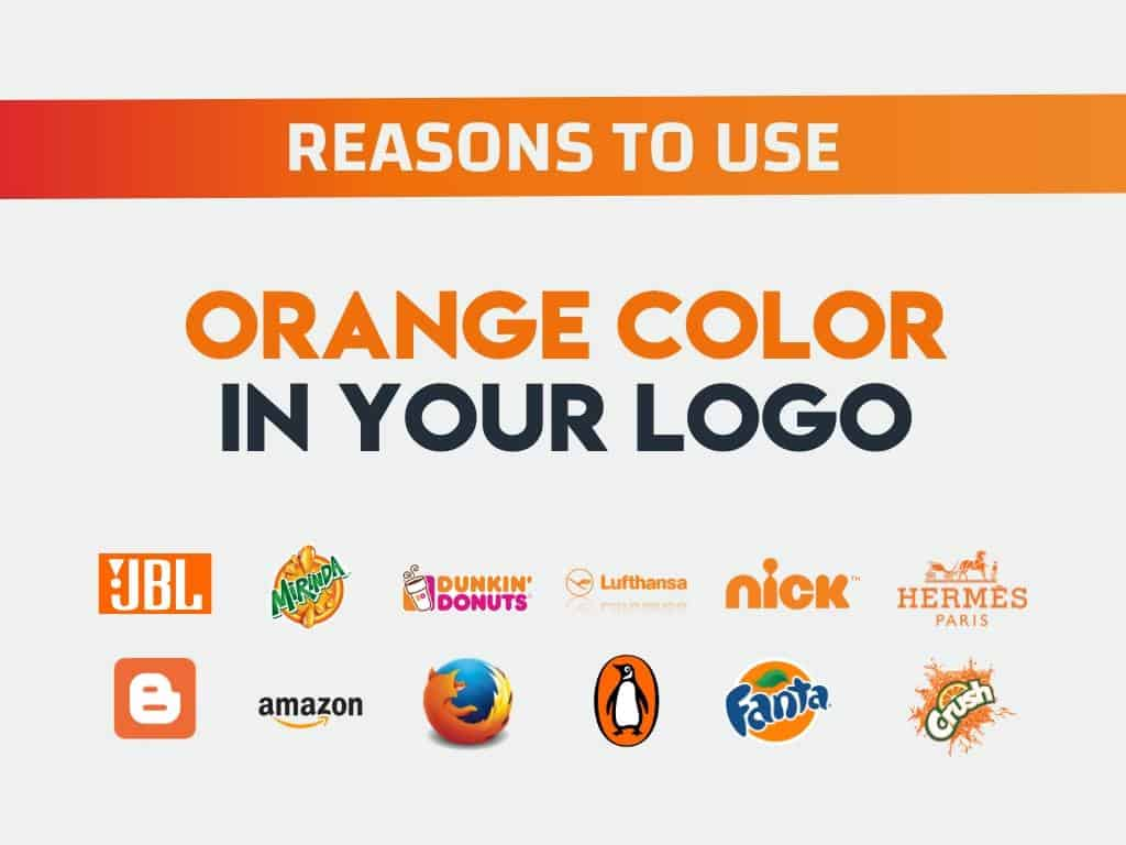 Why Choose Orange Color Logo