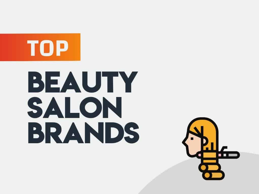 Beauty Salon Brands in the World