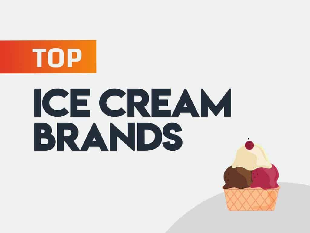 Top Ice cream Brands