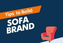 Tips to Build Sofa Brand from a Scratch