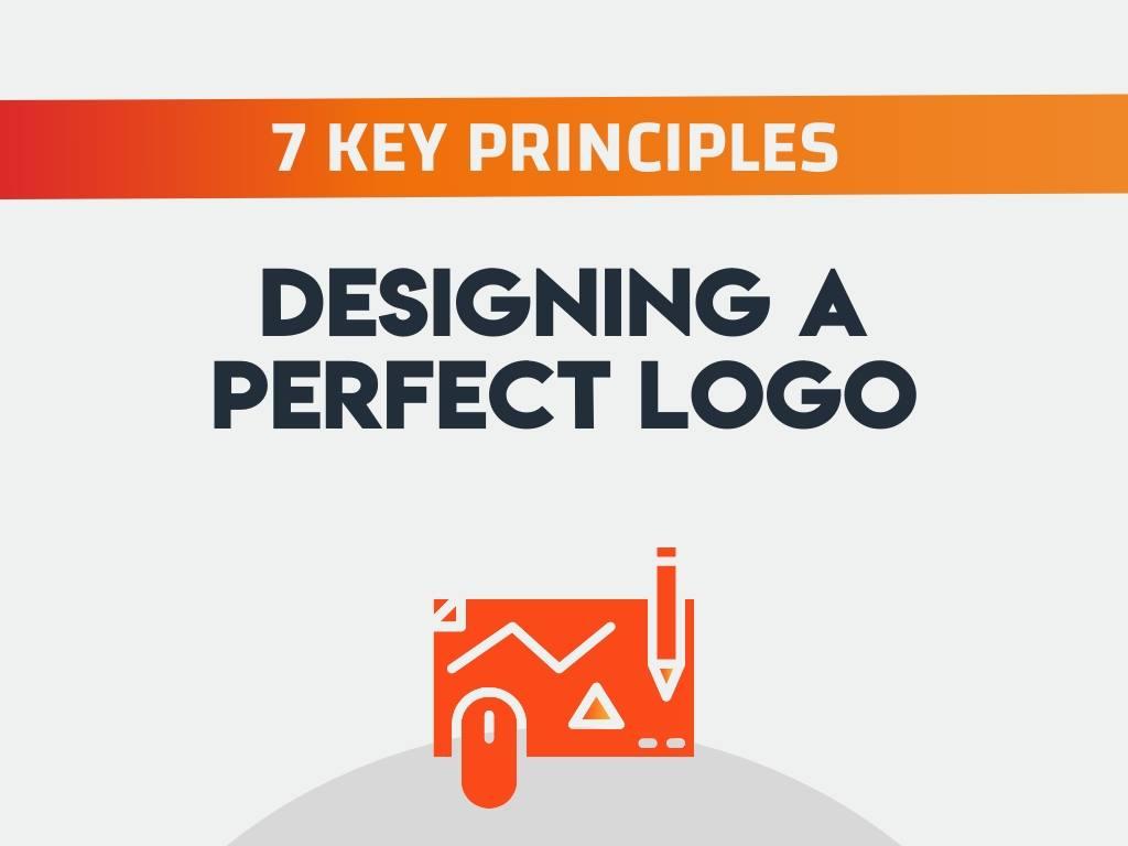 7 Key Principles of Designing a Perfect Logo