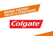 Colgate History, Brand Value and Brand Strategies