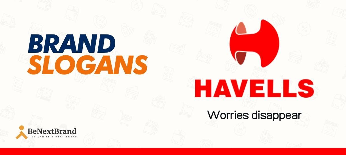 Havells Brand Slogans