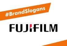 Fuji Film Brand Slogans