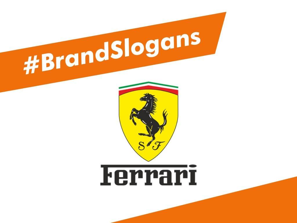 List Of 25 Best Ferrari Brand Slogans Benextbrand Com