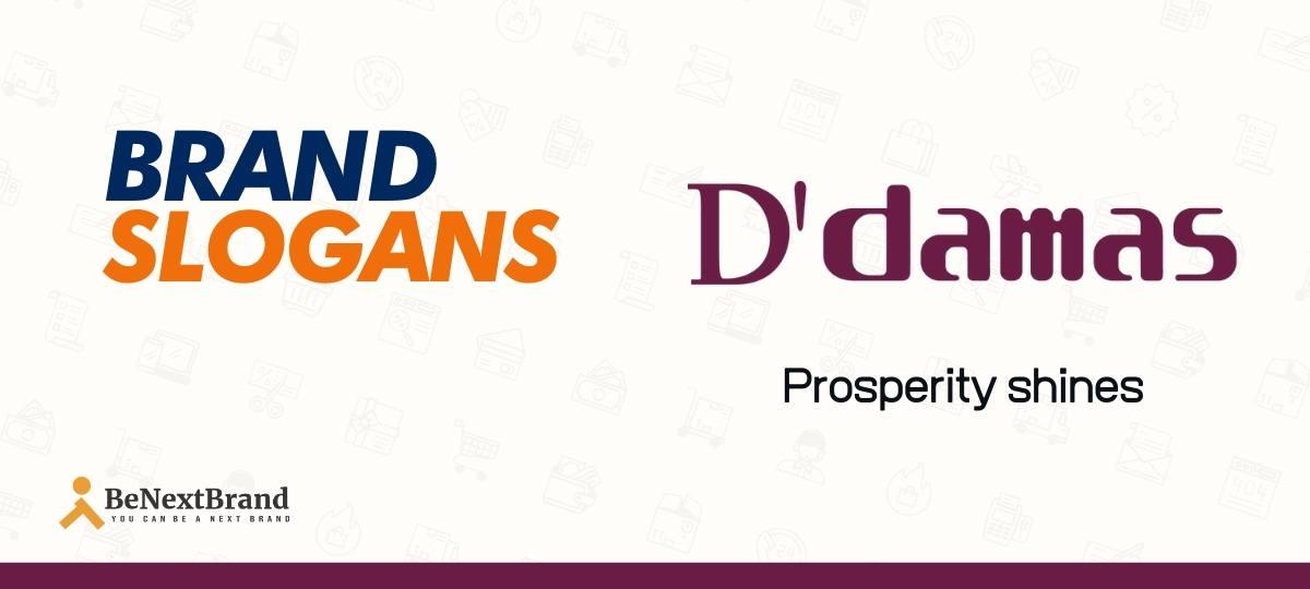 D' Dmas Brand Slogans