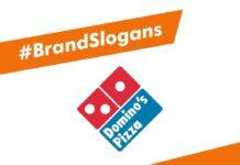 Dominoes Brand Slogans