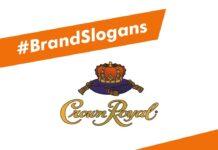 Crown Royal Brand Slogans