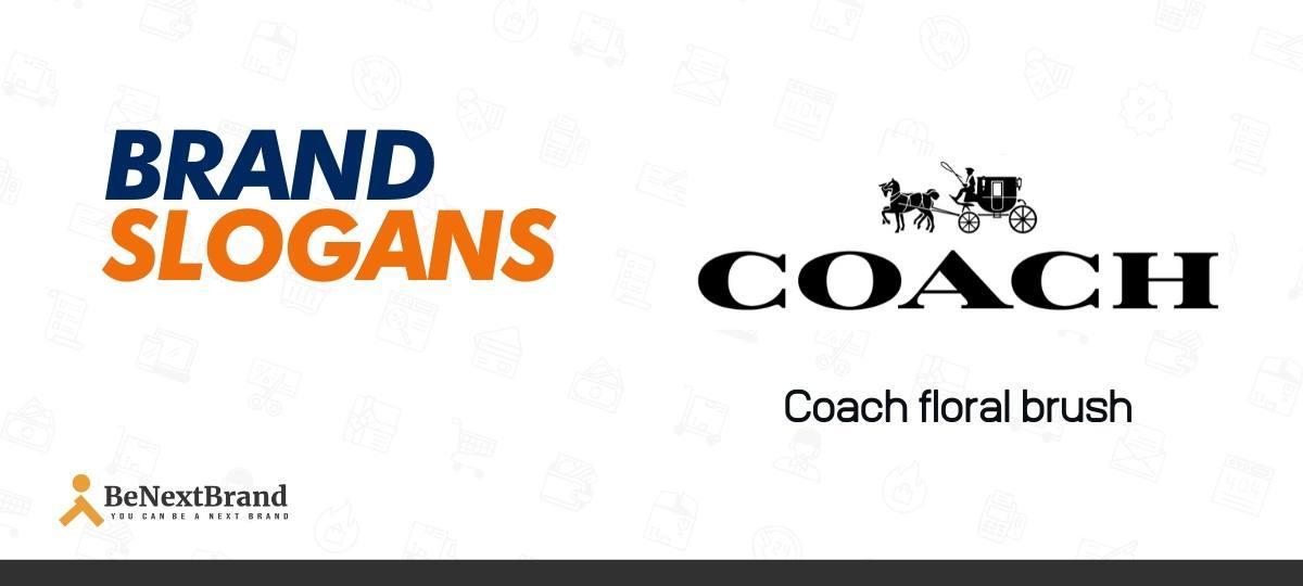 Coach Bags Brand Slogans