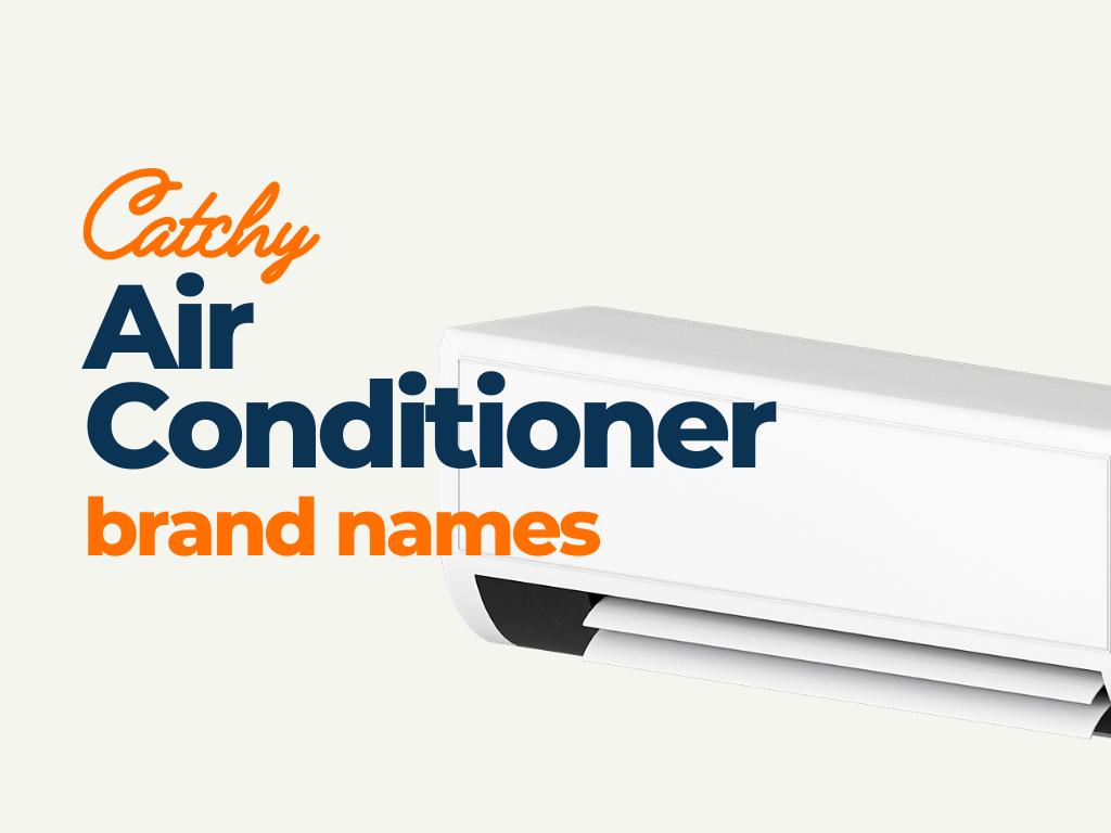 air conditioner brand names ideas