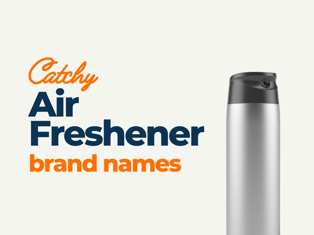 air freshener brand names ideas