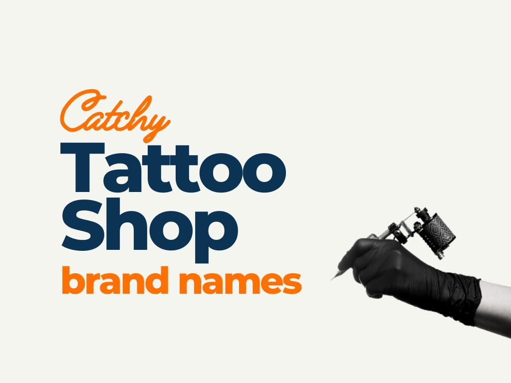 tattoo shop brand names