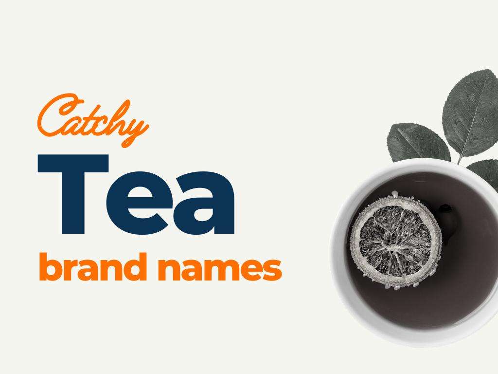 tea brand names ideas