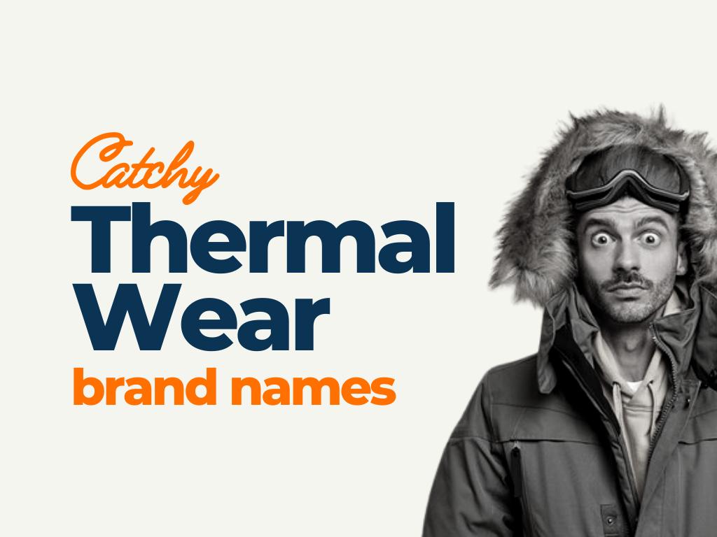 thermal weal brand names